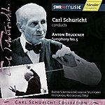 Carl Schuricht Bruckner: Symphony No.5