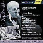 Carl Schuricht Grieg / Bruch / Goetz / Volkmann: Carl Schuricht Conducts Vol. IX