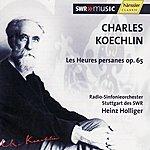 Heinz Holliger Koechlin: Les Heures Persanes Op. 65