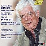 Helmuth Rilling Brahms / Schubert: Rhapsodie Op 53, Rinaldo Op. 50 / Gesang der Geister ueber den Wassern