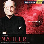Sir Roger Norrington Mahler: Symphony No.5