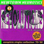 Newtown Neurotics 45 Revolutions Per Minute