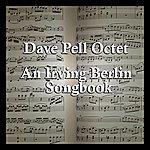 Dave Pell Octet An Irving Berlin Songbook