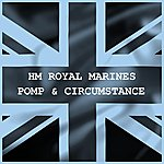 Band Of HM Royal Marines Pomp & Circumstance