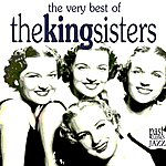 The King Sisters The Very Best of the King Sisters