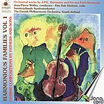 Jean-Pierre Wallez Hartmann: Harmonious Families Vol 1 - Danish Compositions By Fathers and Sons