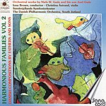 Iona Brown Gade: Harmonious Families Vol 2 - Danish Compositions By Fathers and Sons