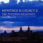 Royal Liverpool Philharmonic Orchestra Heritage & Legacy 2: Elgar, His Forebears & Successors
