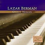 Lazar Berman Greatest Moments