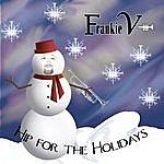 Frankie V Hip For The Holidays