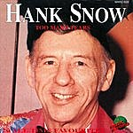 Hank Snow Too Many Tears - 20 All Time Favourites