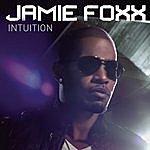 Jamie Foxx Intuition (Edited)