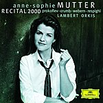 Anne-Sophie Mutter Anne-Sophie Mutter: Recital 2000