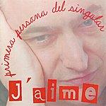 Jaime Primera persona del singular