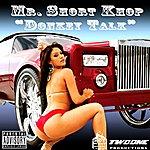 Mr. Short Khop Donkey Talk