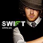 Swift Satisfy You