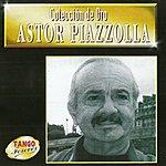 Astor Piazzolla Colección de Oro - Astor Piazzolla
