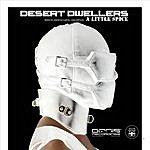 Desert Dwellers A Little Spice
