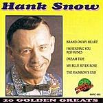Hank Snow Hank Snow - 20 Golden Greats