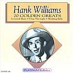 Hank Williams, Jr. Hank Williams - 20 Golden Greats