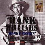 Hank Williams, Jr. Honky Tonkin' - 20 Great Tracks