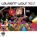 Laurent Wolf Seventies (4-Track Maxi-Single)