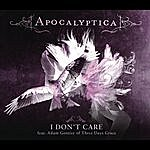 Apocalyptica I Don't Care (Single)(Featuring Adam Gontier)