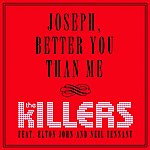 The Killers Joseph, Better You Than Me (Single)