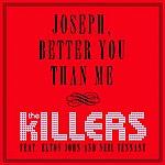 The Killers Joseph, Better You Than Me