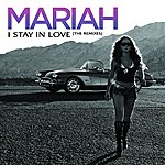 Mariah Carey I Stay In Love
