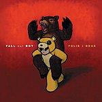 Fall Out Boy Folie à Deux