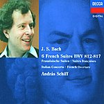 András Schiff Bach, J.S.: French Suites Nos. 1-6/Italian Concerto etc.