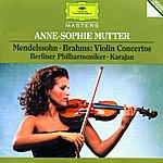 Anne-Sophie Mutter Mendelssohn / Brahms: Violin Concertos