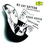 André Previn Gershwin: We got Rhythm - A Gershwin Songbook