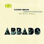 Claudio Abbado Claudio Abbado - The Berlin Album