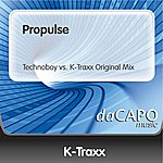 K-Traxx Propulse (Technoboy vs. K-Traxx Original Mix)