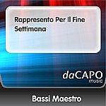 Bassi Maestro Rappresento Per Il Fine Settimana