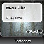 Technoboy Ravers' Rules (K-Traxx Remix)