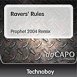 Technoboy Ravers' Rules (Prophet 2004 Remix)