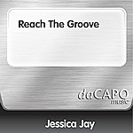 Jessica Jay Reach The Groove