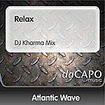 Atlantic Wave Relax (DJ Kharma Mix)