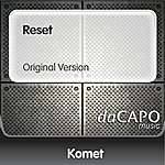 Komet Reset (Original Version)