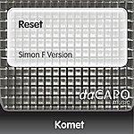 Komet Reset (Simon F Version)