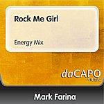 Mark Farina Rock Me Girl (Energy Mix)