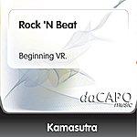 Kamasutra Rock 'N Beat (Beginning VR.)