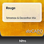 Nitro Rouge (Tetramax & Decanther Mix)