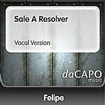 Felipe Sale A Resolver (Vocal Version)