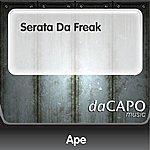 Ape Serata Da Freak