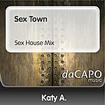 Katya Sex Town (Sex House Mix)