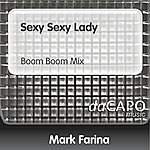 Mark Farina Sexy Sexy Lady (Boom Boom Mix)